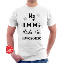 My Dog Thinks Unisex T-Shirt