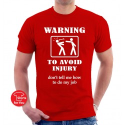 Warning To Avoid Injury Unisex T-Shirt