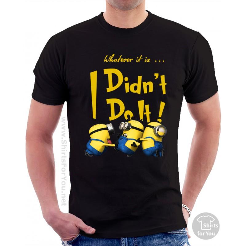 Minion I Didn T Do It T Shirt