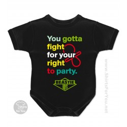 You Gotta Fight For Your Right To Party Beastie Boys Baby Onesie