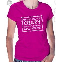 Crazy Post Office Womens T-Shirt