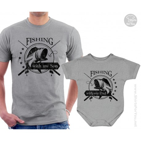 Fishing with my dad and fishing with my son t shirt and onesie for Fishing shirt onesie