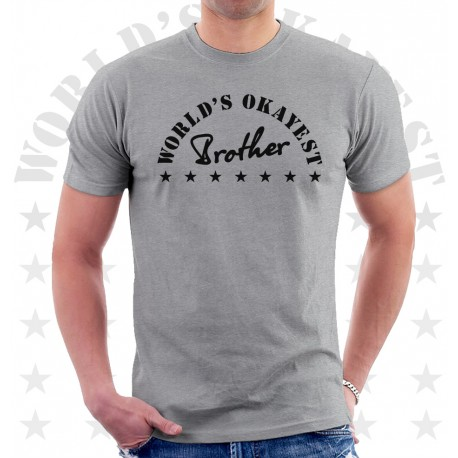 db1e439b6314 Worlds Okayest Brother T Shirt