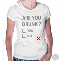 Are You Drunk Womens T-Shirt
