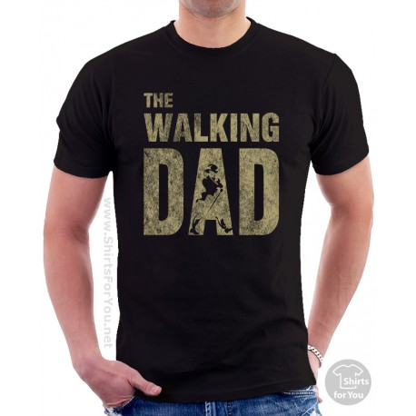 The Walking Dad T Shirt