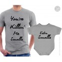 You're Killin' Me Smalls T-Shirt and Onesie