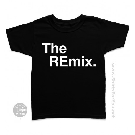 The Original and The Remix Shirts, Kids T Shirt