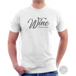 Wine Power User Shirt